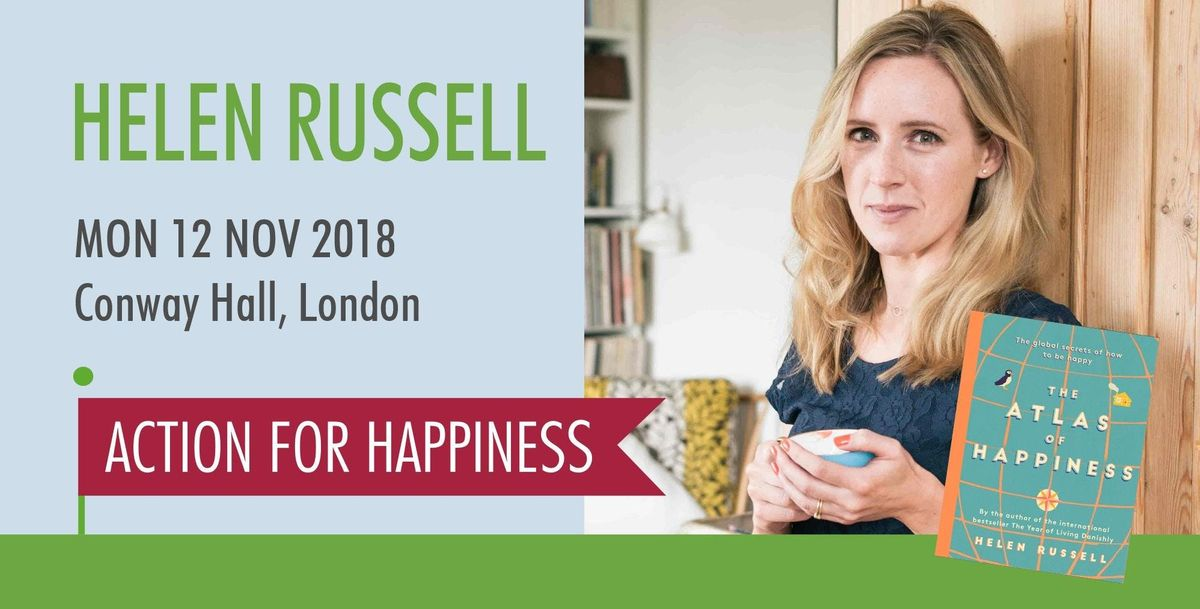 Happiness secrets from around the world - with Helen Russell