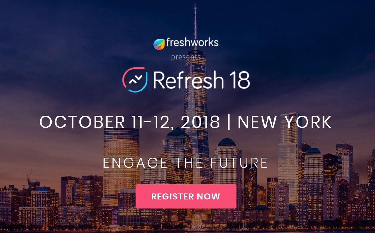 Freshworks Refresh18 Dev Day (Build in NYC)