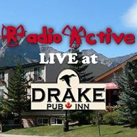 RadioActive in Canmore at the Drake
