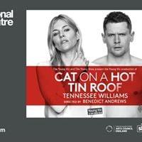 NT Live Cat on a Hot Tin Roof Encore Screening Leeds