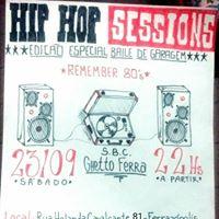 HIP HOP SESSIONS  EDIO ESPECIAL BAILE DE GARAGEM