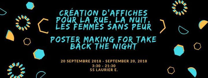 Poster Making Cration Daffiches Take Back The Night 2018