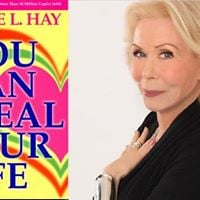 You Can Heal Your Life by Louise Hay 2 Day Weekend Workshop