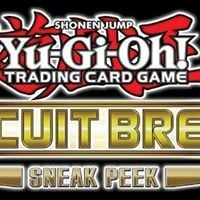 YuGiOh Sneak Peek - Circuit Break