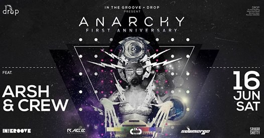 Anarchys First Anniversary Ft. Arsh & Crew