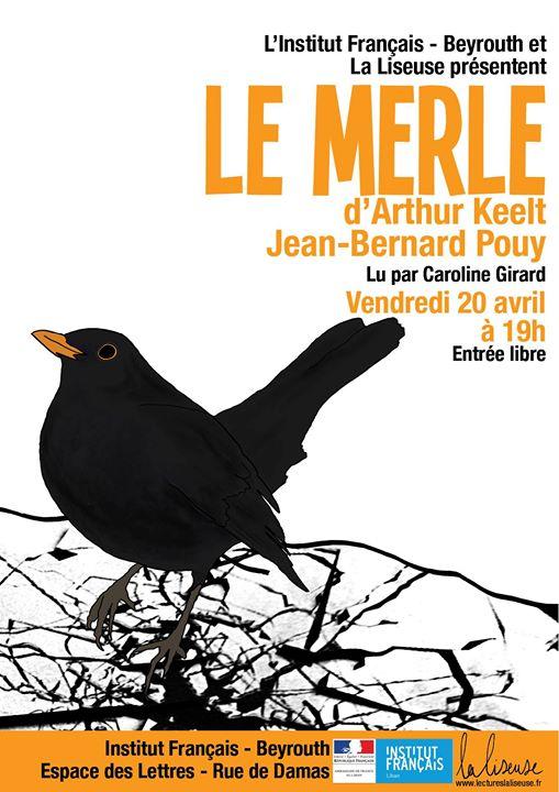 Lecture - Le Merle par Caroline Girard