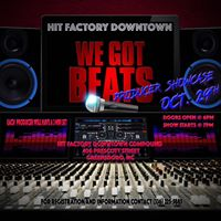 Hit Factory Downtown pres. WE GOT BEATS Producer Showcase