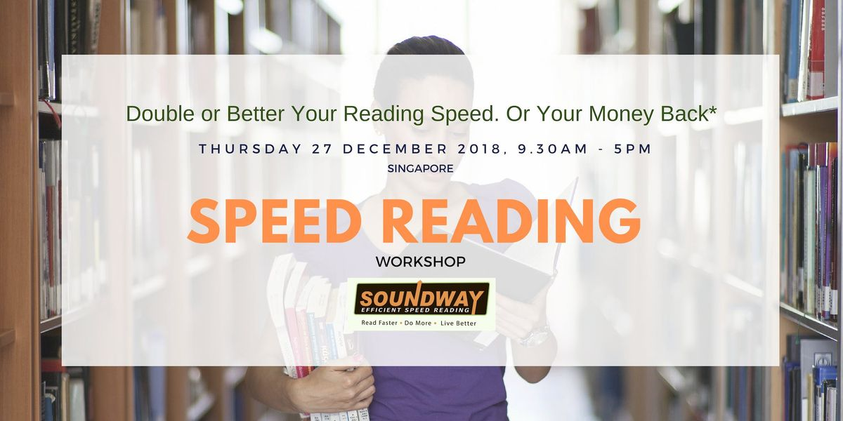 Speed Reading for Adults Double or Better Your Reading Speed. Guaranteed.