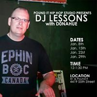Dj Lessons with Donahue Wk 8