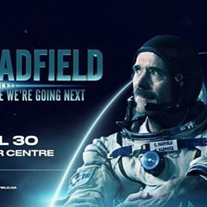 Chris Hadfield Presents Exploration Where Were Going Next