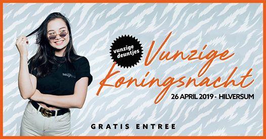 Vunzige Deuntjes Outdoor Koningsnacht (gratis)  Hilversum