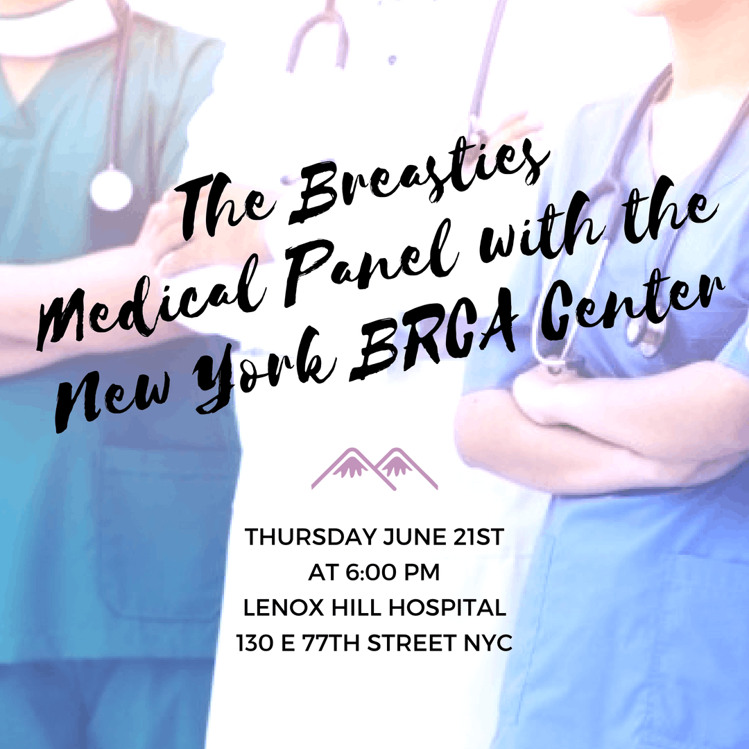 The Breasties Medical Panel with the New York BRCA Center