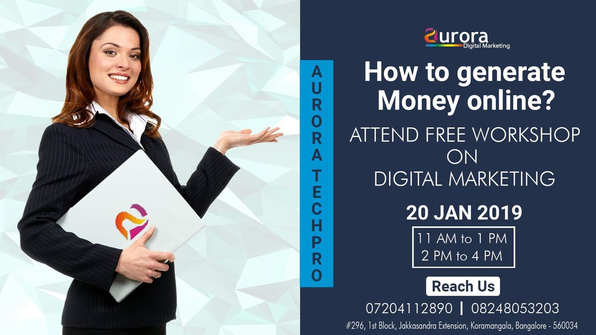 FREE DIGITAL MARKETING WORKSHOP - How to generate money in online