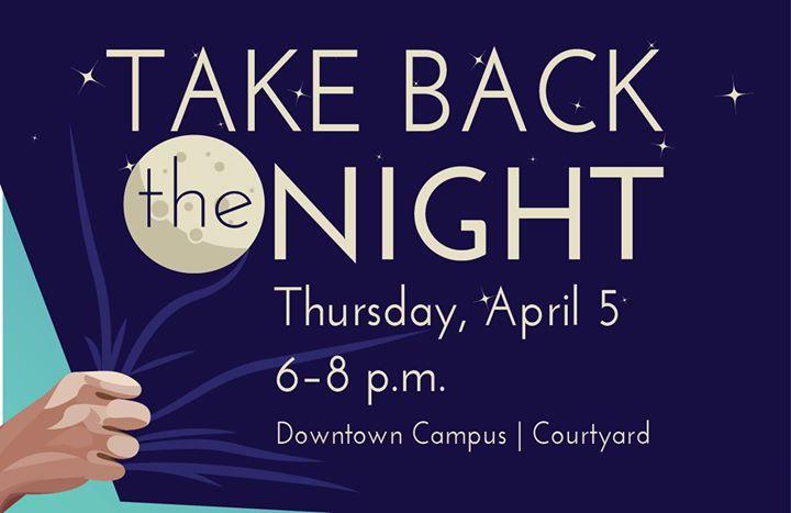 Take Back The Night FSCJ at FSCJ Downtown Campus - 101 W ...