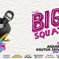 Aadar Malik &amp Kautuk Srivastava at The Big Squat
