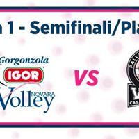 Semifinali Igor Gorgonzola Novara - Pom Casalmaggiore