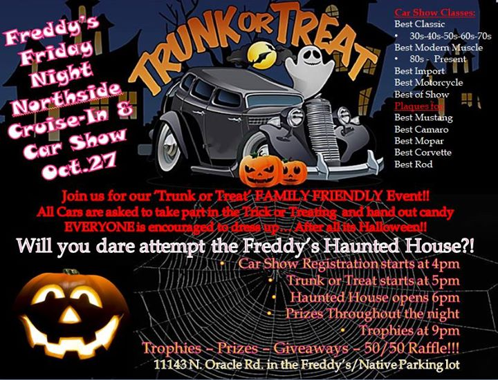 OCT Th Friday Night Halloween Car Show Trunk Or Treat At - Freddy's car show tucson