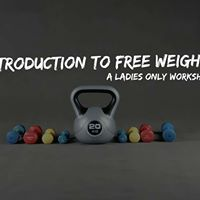 Feb - Introduction To Free Weights