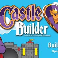 Grand Opening of Castle Builder Exhibition