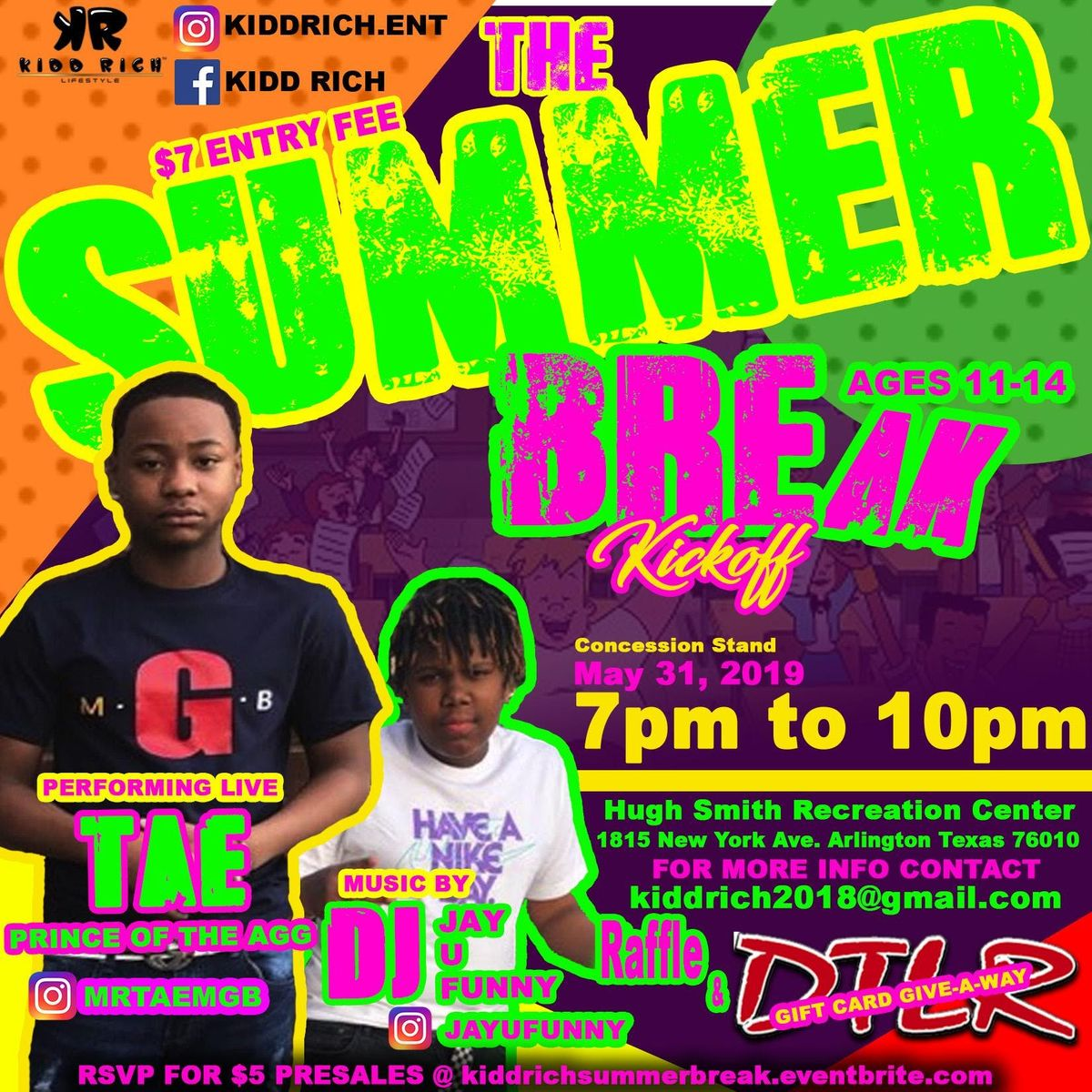 Kidd Rich Ent. Present The Summer Break KickOff