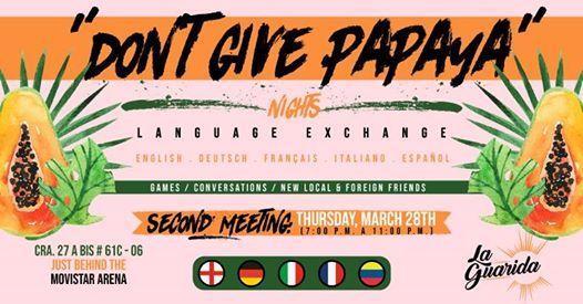 Language Exchange at La Guarida  Dont give Papaya Nights 3