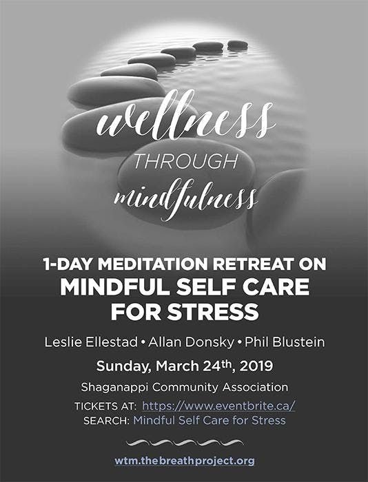 Mindful Self Care for Stress - 1 Day Meditation Retreat