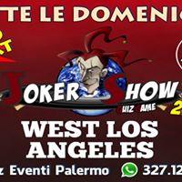 TUTTI LE Domeniche  JOKER SHOW Quiz Game  WEST Los Angeles