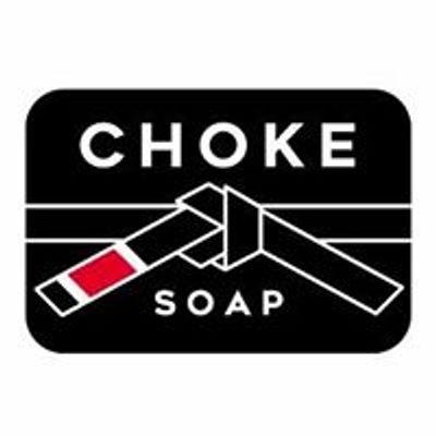 Choke Soap