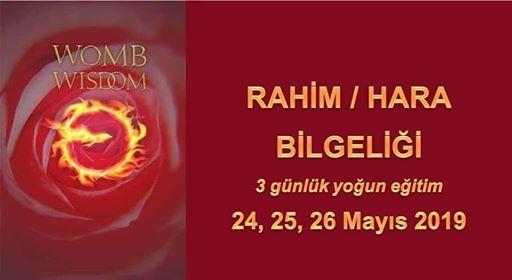 Rahim  Hara Bilgelii 24 - 26 Mays 2019 stanbul