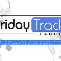 Friday Track League