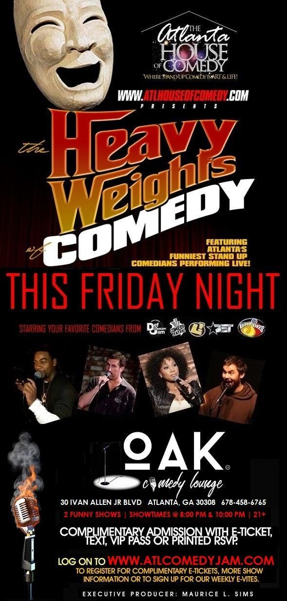 The Heavyweights of Comedy at Oak Comedy Lounge