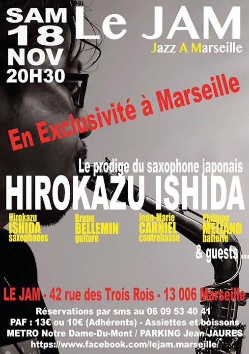 Exclusivit Le Jam Marseille  Hirokazu Ishida Quartet & Guests