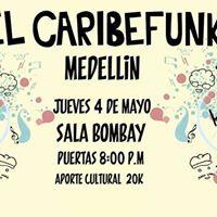 El Caribefunk en Medellin - 4 de Mayo