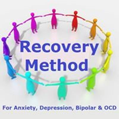 Recovery Method for Anxiety, Depression, Bipolar, OCD and Panic