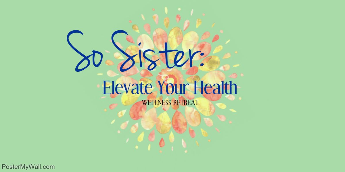 Elevate Your Health Womens Wellness Retreat At 323 14th Street Dunbar