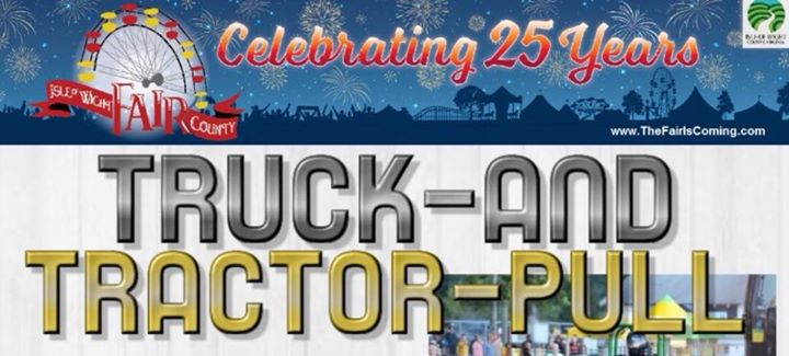 2018 Spring Truck & Tractor Pull at 21311 Courthouse Hwy, Isle of ...