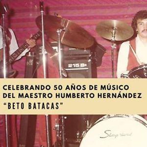 Beto Batacas 50 Aniversario de historia musical