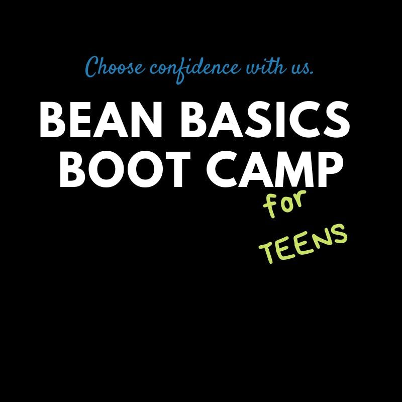 Bean Basics Boot Camp  for TEENS  Sundays 9am-Noon  Jan 27-Feb 10