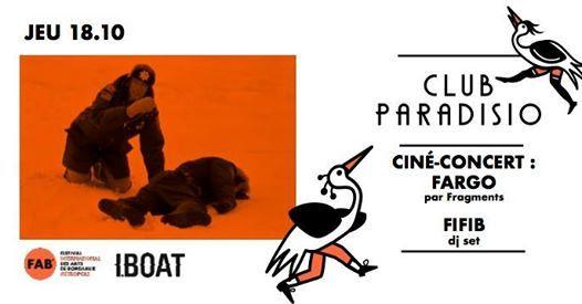 Club Paradisio  Cin-concert Fargo par Fragments avec le FIFIB