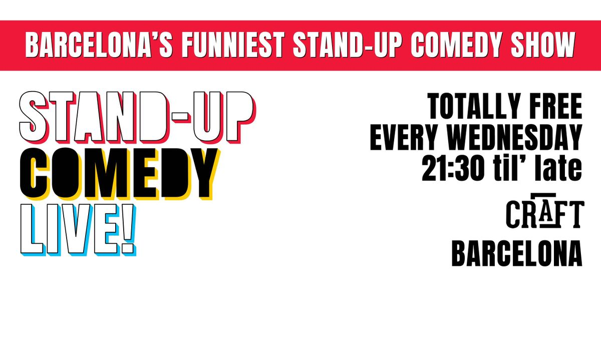 The Biggest Stand-up Comedy Show in Barcelona (in English) FREE