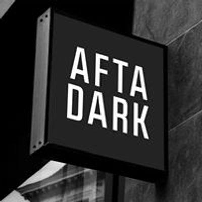 AFTA DARK - After Party