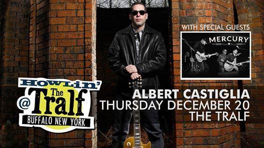 Albert Castiglia w Mercury Blues Band at The Tralf