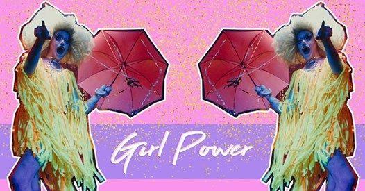 Girl Power - DJs Glitter & Drag Queens