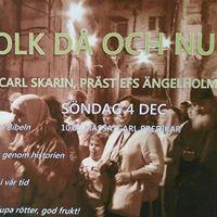 GUDS FOLK D OCH NU - Bibelhelg med Carl Skarin 3-4 dec