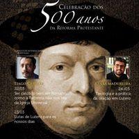 Conferncia de Teologia - 500 anos da Reforma Protestante