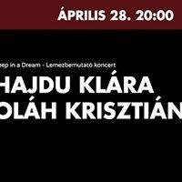 Hajdu Klra  Olh Krisztin - Deep in a Dream