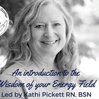 An Introduction to the Wisdom of Your Energy Field