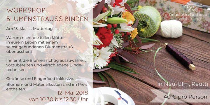 Workshop Blumenstrausse Binden Fur Muttertag At Anastasia Nathalia