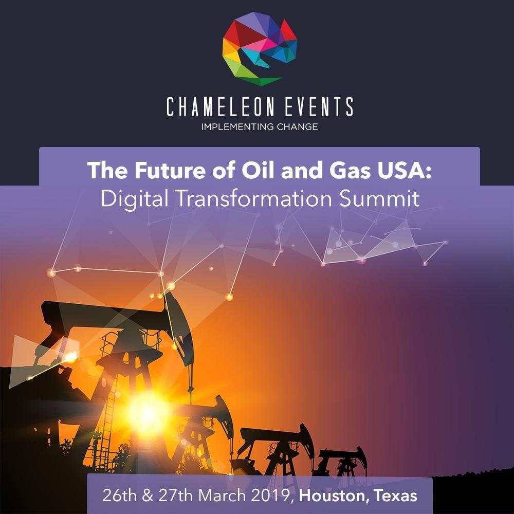 The Future of Oil & Gas USA Digital Transformation Summit