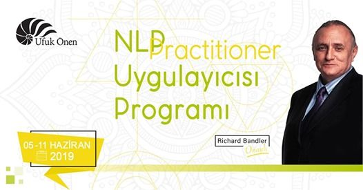 NLP Uygulaycs (Practitioner Certified by Dr.Richard Bandler)